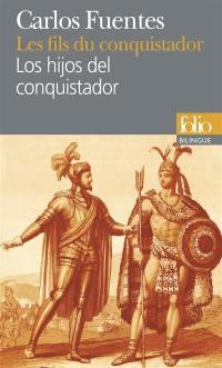 Les fils du conquistador = Los hijos del conquistador