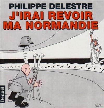 J'irai revoir ma Normandie