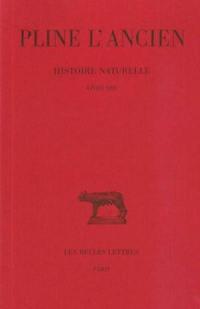 Histoire naturelle. Vol. 13. Livre XIII