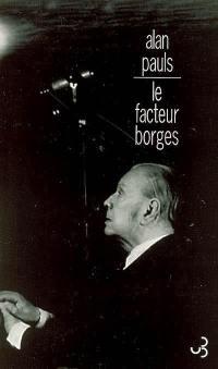 Le facteur Borges