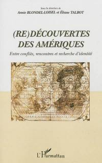 (Re)découvertes des Amériques