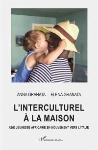 L'interculturel à la maison