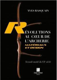 Révolutions au coeur de l'archerie