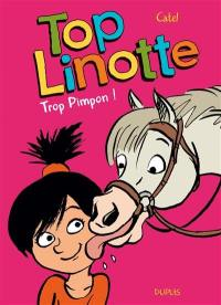 Top Linotte. Volume 2, Trop Pimpon !