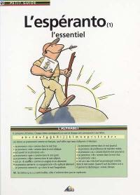L'espéranto. Volume 1, L'essentiel