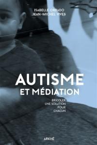 Médiation et autisme