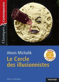 Le cercle des illusionnistes