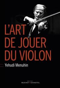 L'art de jouer du violon = Six lessons with Yehudi Menuhin