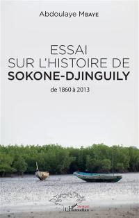 Essai sur l'histoire de Sokone-Djinguily