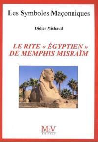Le rite égyptien de Memphis Misraïm