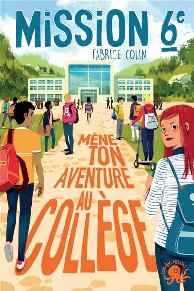 Mission 6e : mène ton aventure au collège