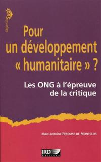 Pour un développement humanitaire ?