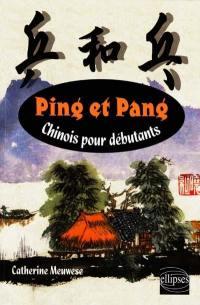 Ping et pang, chinois pour débutants