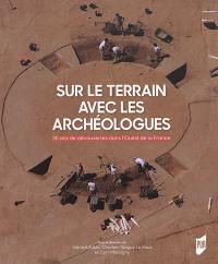 Sur le terrain avec les archéologues