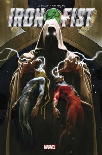 Iron Fist. Volume 2, Tigres et serpents