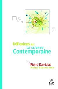 Réflexions sur la science contemporaine