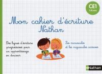 Mon cahier d'écriture Nathan CE1, 7-8 ans