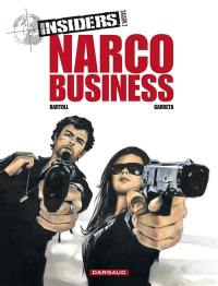 Insiders. Volume 1, Narco business