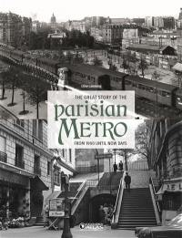 The great story of the Parisian metro