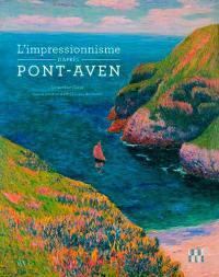 L'impressionnisme d'après Pont-Aven