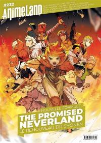 Anime land : le magazine français de l'animation. n° 232, The promised neverland