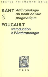 Anthropologie du point de vue pragmatique. Précédé de Introduction à l'Anthropologie