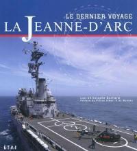 La Jeanne d'Arc, le dernier voyage