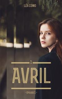 Avril. Volume 1-1,