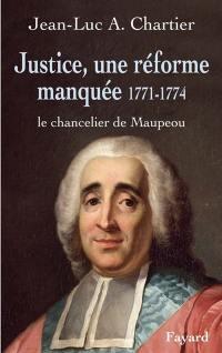 Justice, une réforme manquée 1771-1774