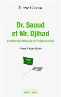 Dr. Saoud et Mr. Djihad
