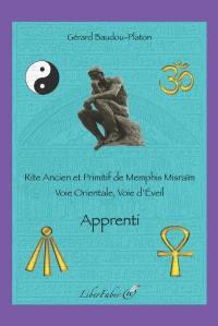 Rite ancien et primitif de Memphis Misraïm, Apprenti