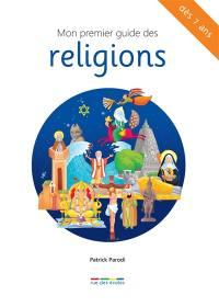 Mon premier guide des religions