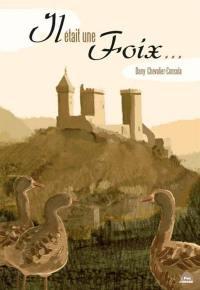 Il était une Foix...