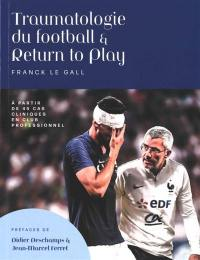 Traumatologie du football & return to play