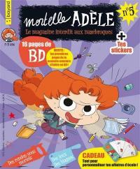 Mortelle Adèle : le magazine interdit aux nazebroques. n° 5,