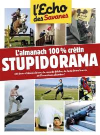 Stupidorama