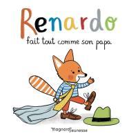 Renardo fait tout comme son papa