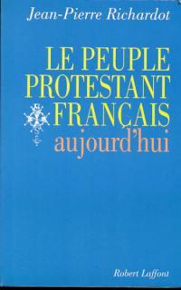 Le Peuple protestant français aujourd'hui