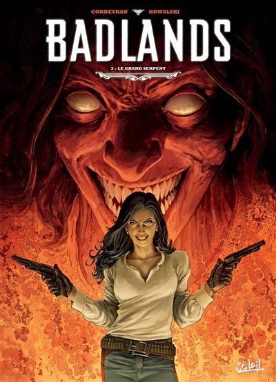 Badlands. Vol. 3. Le grand serpent