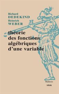 Théorie des fonctions algébriques d'une variable