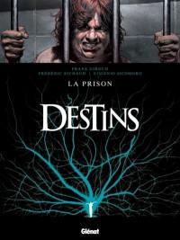 Destins. Volume 12, La prison