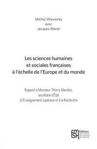 Les sciences humaines et sociales françaises à l'échelle de l'Europe et du monde