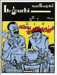 L'oud. Volume 2, Le gourbi