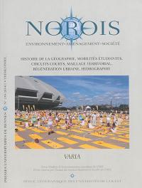 Norois. n° 230, Histoire de la géographie, mobilités étudiantes, circuits courts, maillage territorial, régénération urbaine, hydrographie