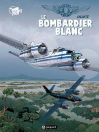 Gilles Durance. Volume 1, Le bombardier blanc