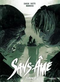 Sans-Ame. Volume 4, Jungle
