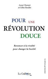 Pour une révolution douce