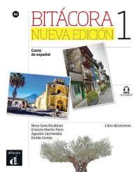 Bitacora 1, curso de espanol, A1 : libro del alumno