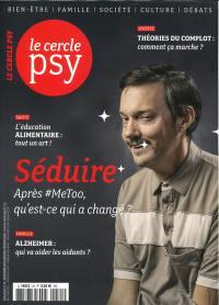 Le Cercle psy : le journal de toutes les psychologies. n° 35, Séduire