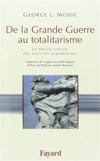 De la Grande Guerre au totalitarisme